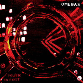 Power To Exist Omegas