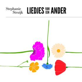 Liedjes Van Een Ander Stephanie Struijk