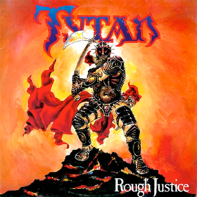 Rough Justice Tytan