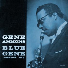 Blue Gene Gene Ammons