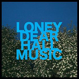 Hall Music Loney Dear