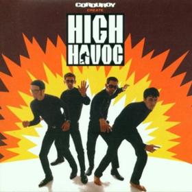High Havoc Corduroy