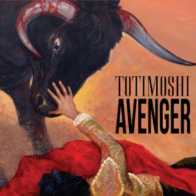 Avenger Totimoshi