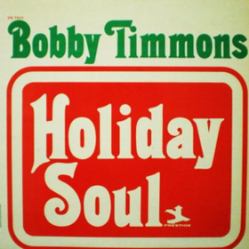 Holiday Soul Bobby Timmons