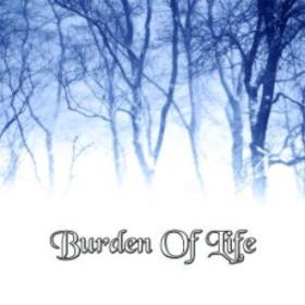 Burden Of Life Burden Of Life