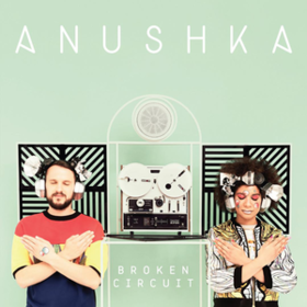Broken Circuit Anushka