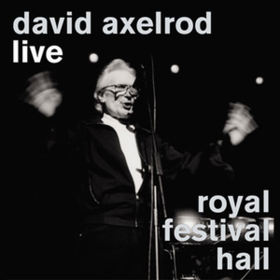 Live Royal Festival Hall David Axelrod