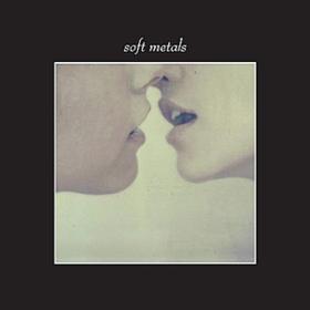 Soft Metals Soft Metals