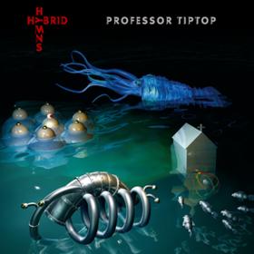 Hybrid Hymns Professor Tip Top