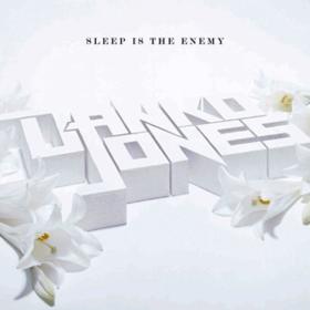 Sleep Is The Enemy Danko Jones
