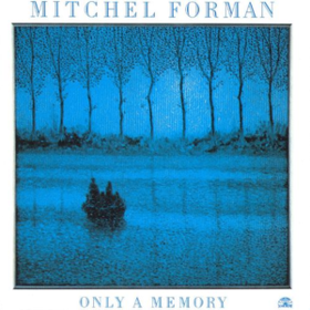 Only A Memory Mitchel Forman