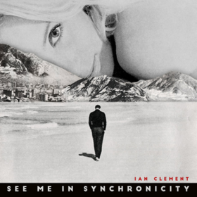 See Me In Synchronicity Ian Clement