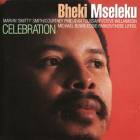 Celebration Bheki Mseleku