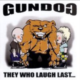 They Who Laugh Last Gundog