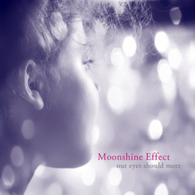 Our Eyes Should Meet Moonshine Effect