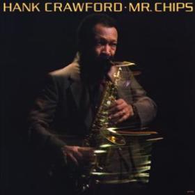Mr. Chips Hank Crawford