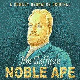 Noble Ape Jim Gaffigan
