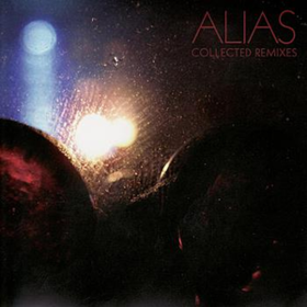 Collected Remixes Alias