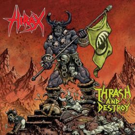 Thrash And Destroy Hirax