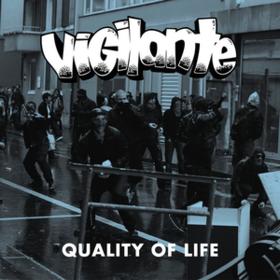 Quality Of Life Vigilante