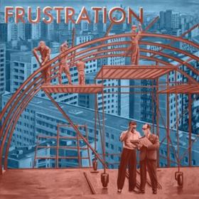 Uncivilized Frustration