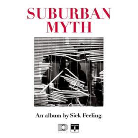 Suburban Myth Sick Feeling