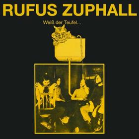 Weiss Der Teufel Rufus Zuphall