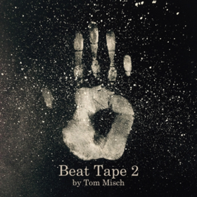 Beat Tape 2 Tom Misch