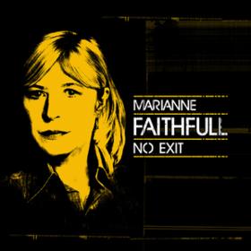 No Exit Marianne Faithfull