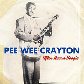 After Hours Boogie Pee Wee Crayton