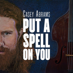 Put A Spell On You Casey Abrams