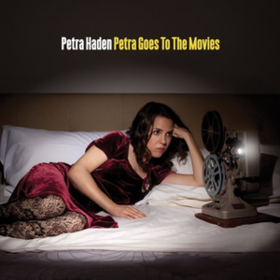 Petra Goes To The Movies Petra Haden
