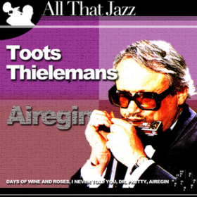 Airegin Toots Thielemans