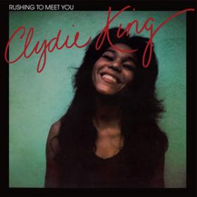 Rushing To Meet You Clydie King