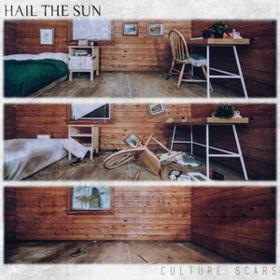Culture Scars Hail The Sun