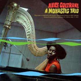 A Monastic Trio Alice Coltrane