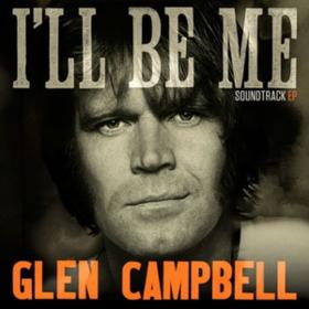 I'll Be Me Glen Campbell