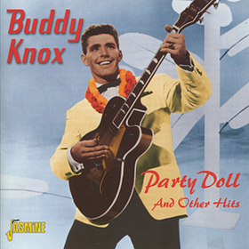 Party Doll And Other Hits Buddy Knox