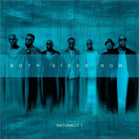Both Sides Now Naturally 7