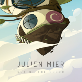 Out Of The Cloud Julien Mier