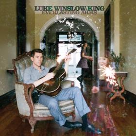 Everlasting Arms Luke Winslow-King