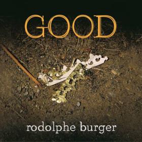 Good Rodolphe Burger