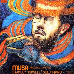 Musa - Ancestral Streams Stanley Cowell