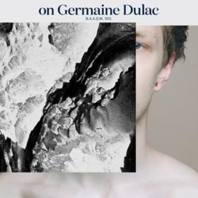 On Germaine Dulac Mathieu Serruys