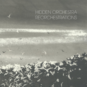 Reorchestrations Hidden Orchestra