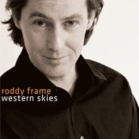 Western Skies Roddy Frame