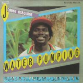 Water Pumping Johnny Osbourne