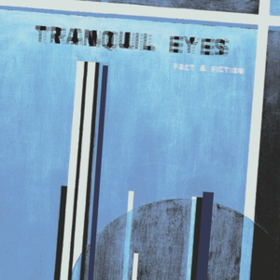 Fact & Fiction Tranquil Eyes