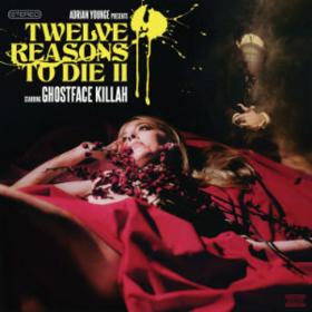 12 Reasons To Die Ii Ghostface Killah
