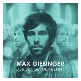 Der Junge, Der Rennt Max Giesinger